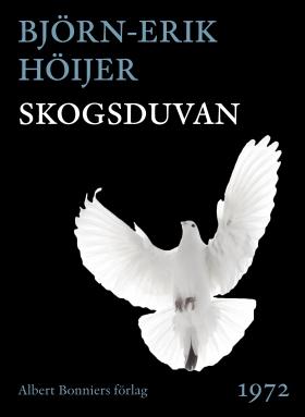 E-bok Skogsduvan av Björn-Erik Höijer