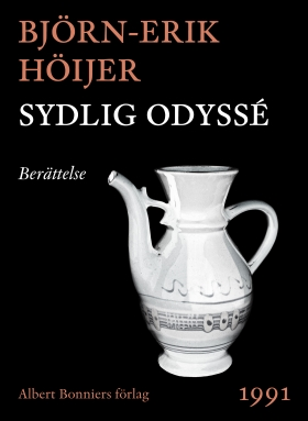 E-bok Sydlig odyssé : Berättelse av Björn-Erik Höijer