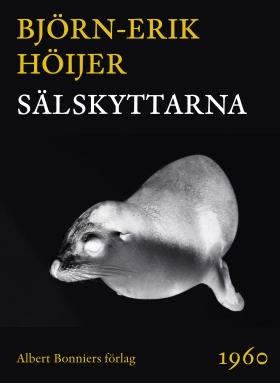 E-bok Sälskyttarna av Björn-Erik Höijer