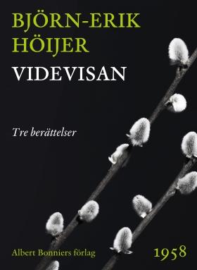 E-bok Videvisan : Tre berättelser av Björn-Erik Höijer