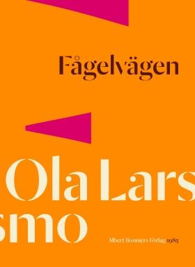 E-bok Fågelvägen av Ola Larsmo
