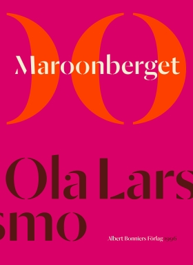 E-bok Maroonberget av Ola Larsmo