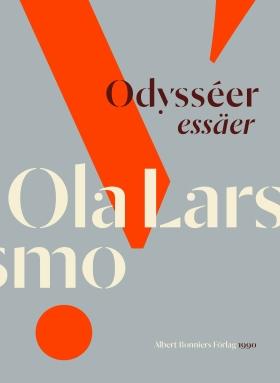E-bok Odysséer : essäer av Ola Larsmo