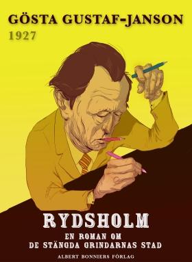 E-bok Rydsholm : en roman om de stängda grindarnas stad av Gösta Gustaf-Janson