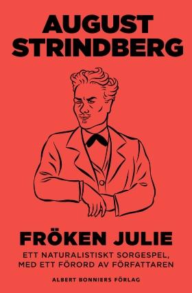 E-bok Fröken Julie : ett naturalistiskt sorgespel av August Strindberg