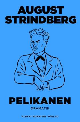 E-bok Pelikanen av August Strindberg