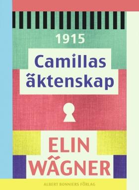 E-bok Camillas äktenskap av Elin Wägner