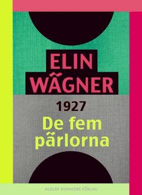 E-bok De fem pärlorna av Elin Wägner