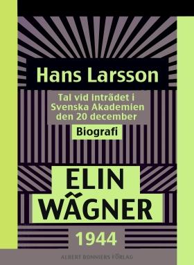 E-bok Hans Larsson : Tal vid inträdet i Svenska Akademien den 20 december 1944  av Elin Wägner