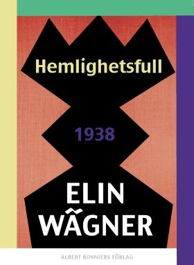 E-bok Hemlighetsfull av Elin Wägner