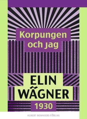 E-bok Korpungen och jag av Elin Wägner