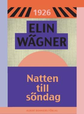 E-bok Natten till söndag av Elin Wägner