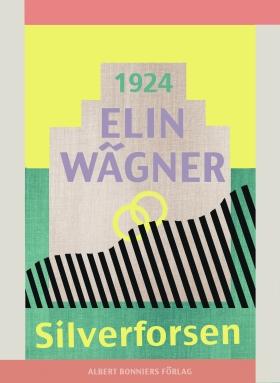 E-bok Silverforsen av Elin Wägner