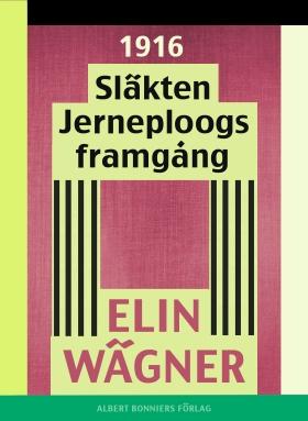 E-bok Släkten Jerneploogs framgång av Elin Wägner