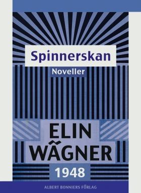 E-bok Spinnerskan : Noveller av Elin Wägner