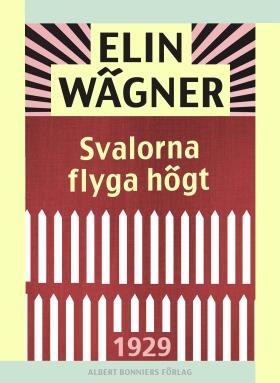 E-bok Svalorna flyga högt av Elin Wägner