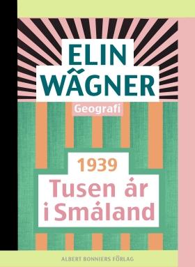 E-bok Tusen år i Småland av Elin Wägner