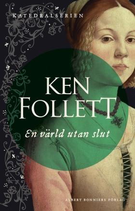 E-bok En värld utan slut av Ken Follett