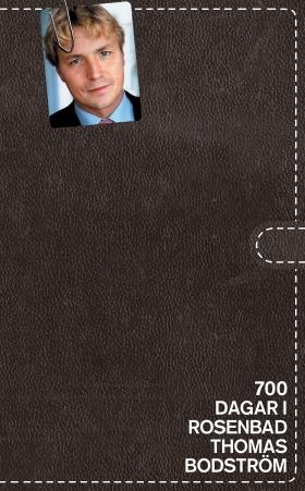 E-bok 700 dagar i Rosenbad av Thomas Bodström