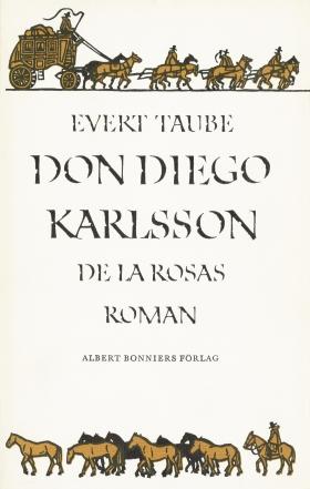 E-bok Don Diego Karlsson de la Rosas roman av Evert Taube