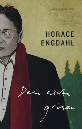 E-bok Den sista grisen av Horace Engdahl