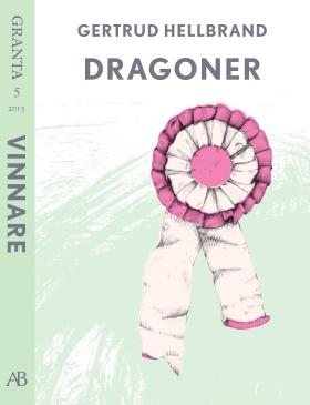 E-bok Dragoner. En e-singel ur Granta 5 av Gertrud Hellbrand