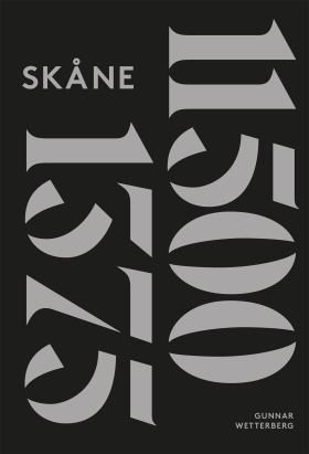 E-bok Skånes historia. D. 1, 11500 f. Kr.-1375 e. Kr. av Gunnar Wetterberg
