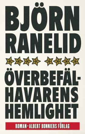 E-bok Överbefälhavarens hemlighet av Björn Ranelid