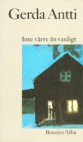 E-bok Inte värre än vanligt : noveller av Gerda Antti