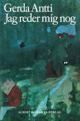 E-bok Jag reder mig nog av Gerda Antti