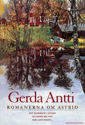 E-bok Ett ögonblick i sänder ; Jag reder mig nog ; Bara lite roligt... av Gerda Antti
