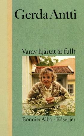 E-bok Varav hjärtat är fullt : kåserier av Gerda Antti