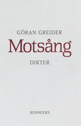 E-bok Motsång : Dikter av Göran Greider