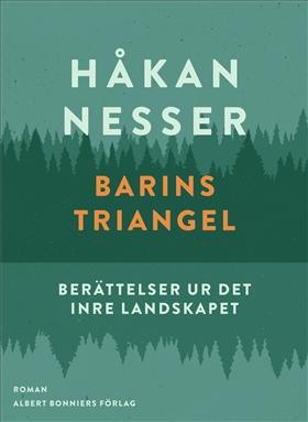 E-bok Barins triangel : berättelser ur det inre landskapet av Håkan Nesser