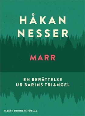 E-bok Marr : En berättelse ur Barins triangel av Håkan Nesser