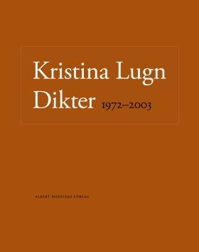 E-bok Dikter 1972-2003 av Kristina Lugn