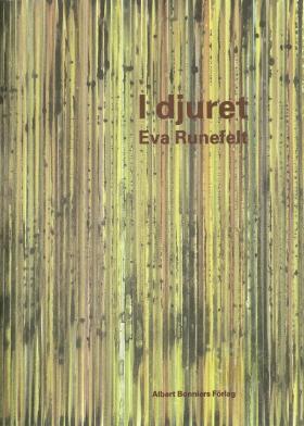 E-bok I djuret av Eva Runefelt