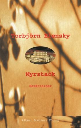 E-bok Myrstack : Berättelser av Torbjörn Elensky