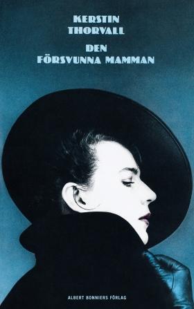 E-bok Den försvunna mamman av Kerstin Thorvall