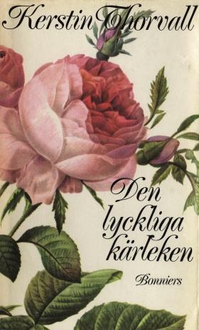 E-bok Den lyckliga kärleken av Kerstin Thorvall
