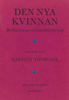 E-bok Den nya kvinnan : berättelsen om ett kamratäktenskap av Kerstin Thorvall