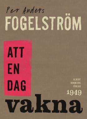 E-bok Att en dag vakna av Per Anders Fogelström