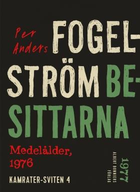 E-bok Besittarna : medelålder, 1976 av Per Anders Fogelström