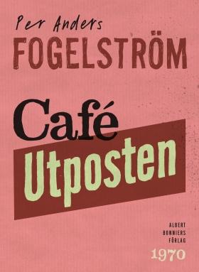 E-bok Café Utposten av Per Anders Fogelström
