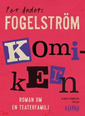 E-bok Komikern : roman om en teaterfamilj av Per Anders Fogelström