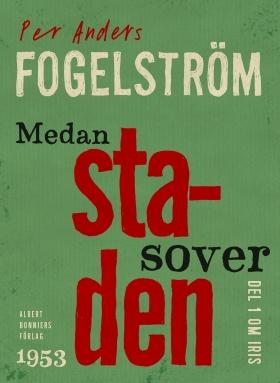 E-bok Medan staden sover av Per Anders Fogelström