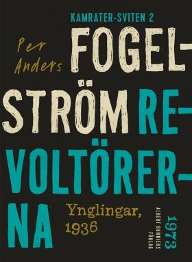 E-bok Revoltörerna : ynglingar, 1936 av Per Anders Fogelström