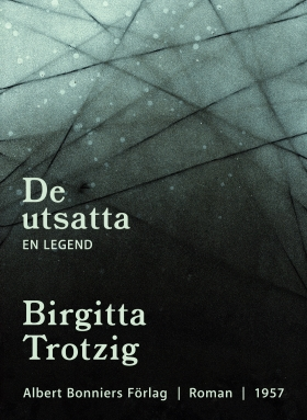 E-bok De utsatta : en legend av Birgitta Trotzig