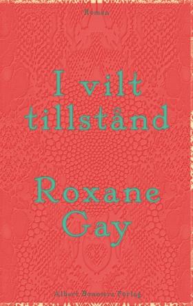 E-bok I vilt tillstånd av Roxane Gay