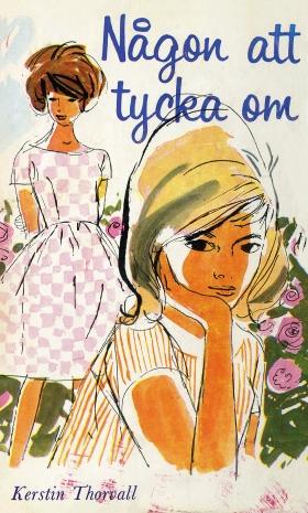 E-bok Någon att tycka om av Kerstin Thorvall